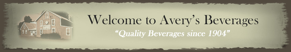 Avery's Beverages - Quality Beverages Since 1904
